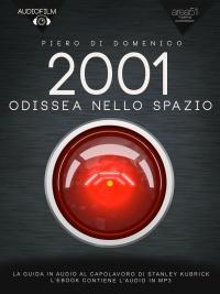 2001 Odissea Nello Spazio. Audiofilm (eBook)