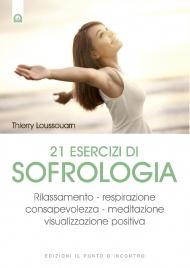 21 Esercizi di Sofrologia (eBook)