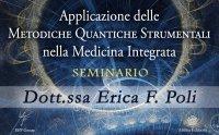 Applicazione delle Metodiche Quantiche Strumentali nella Medicina Integrata
