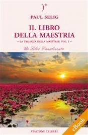Il Libro della Maestria (eBook)