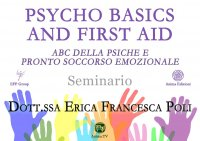 Psycho Basics & First Aid (Video Seminario) Streaming - Da Vedere Online