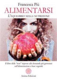Alimentarsi - L'Equilibrio nella Nutrizione (eBook)