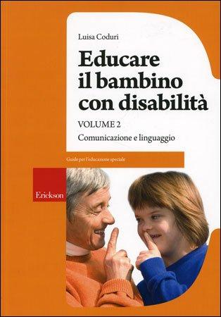 Educare il Bambino con Disabilità - Vol. 2