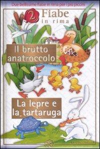 2 Fiabe in Rima: Il Brutto Anatroccolo - La Lepre e la Tartaruga