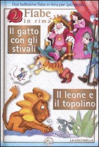2 Fiabe in Rima: Il Gatto con gli Stivali; Il Leone e il Topolino
