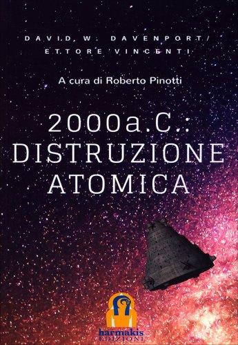 2000 A.C. - Distruzione Atomica