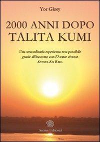 2000 Anni Dopo Talita Kumi