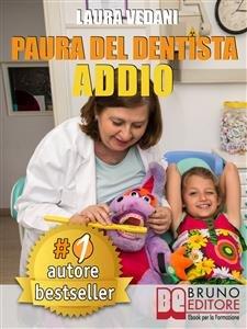 Paura del Dentista Addio (eBook)