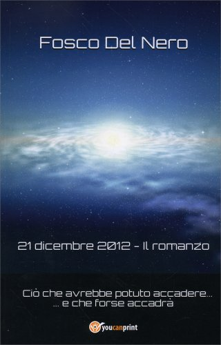 21 Dicembre 2012 - Il Romanzo