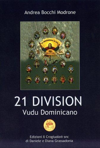 21 Division - Vudu Dominicano