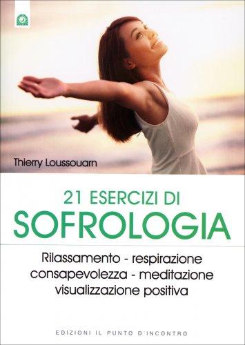 21 Esercizi di Sofrologia