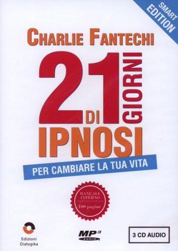 21 Giorni di Ipnosi - Cofanetto 3 CD mp3