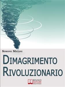 Dimagrimento Rivoluzionario (eBook)