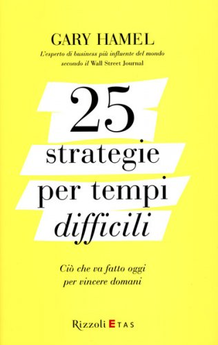 25 Strategie per Tempi Difficili