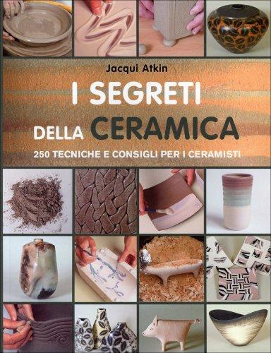 I Segreti della Ceramica
