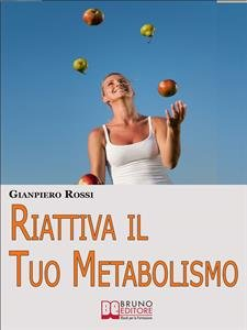 Riattiva il Tuo Metabolismo (eBook)