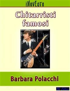 Chitarristi Famosi (eBook)