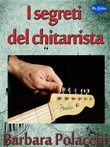 I Segreti del Chitarrista (eBook)