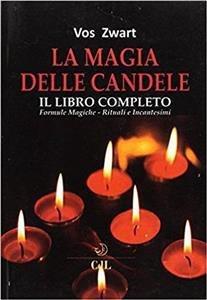 La Magia delle Candele - Il Libro Completo (eBook)