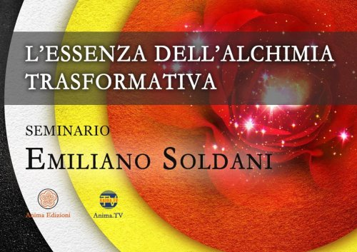 L'Essenza dell'Alchimia Trasformativa (Video-Seminario)