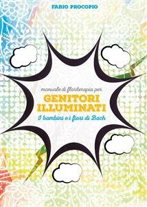 Manuale di Floriterapia per Genitori Illuminati (eBook)