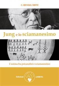 Jung e lo Sciamanesimo (eBook)