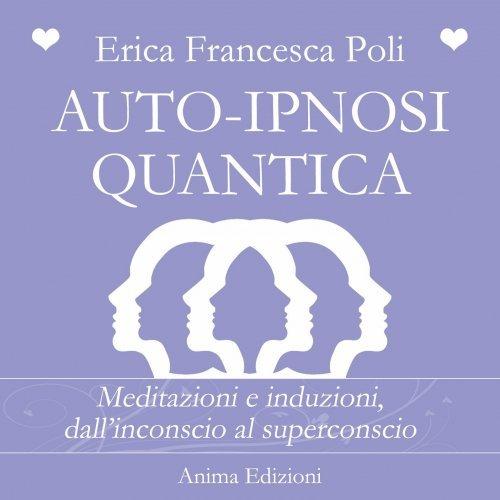 Auto-Ipnosi Quantica (Audio Mp3)