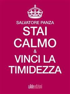 Stai Calmo e Vinci la Timidezza (eBook)