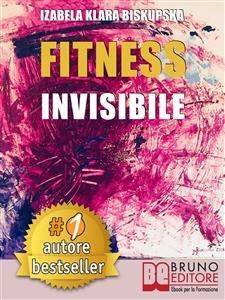 Fitness Invisibile (eBook)
