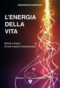 L'Energia della Vita (eBook)