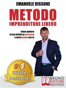 Metodo Imprenditore Libero (eBook)