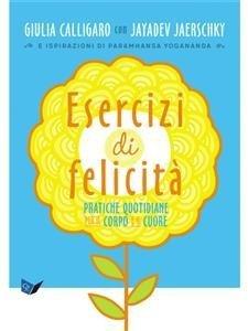 Esercizi di Felicità (eBook)