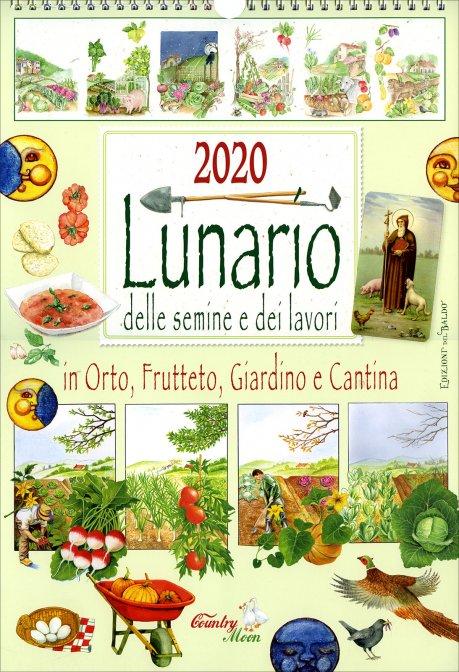 Calendario Lunare Per Imbottigliamento 2020.Lunario Delle Semine E Dei Lavori 2020