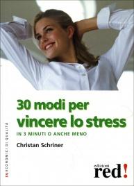 30 Modi per Vincere lo Stress