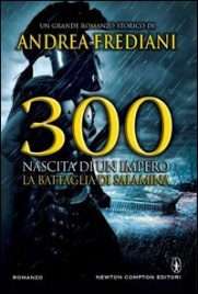 300. Nascita di un Impero. La Battaglia di Salamina