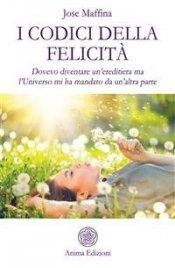 I Codici della Felicità (eBook)