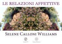 Le Relazioni Affettive (Video Seminario) Streaming - Da Vedere Online