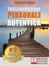 Trasformazione Personale Autentica (eBook)