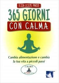 365 Giorni con C.AL.M.A. - Diario del Benessere