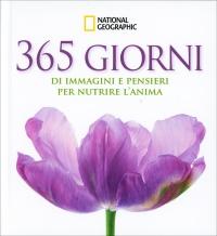 365 Giorni d Immagini e Pensieri per Nutrire l'Anima