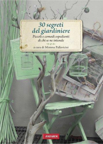 30 Segreti del Giardiniere (eBook)