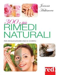 300 e Più Rimedi Naturali (eBook)