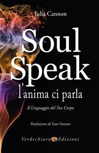Soul Speak - L'Anima ci Parla (eBook)