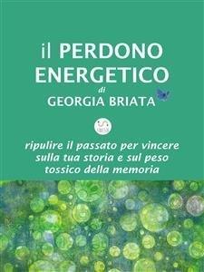 Il Perdono Energetico (eBook)
