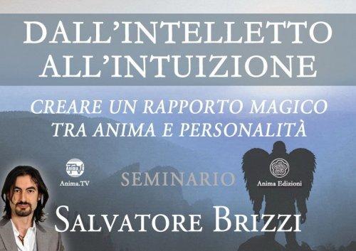 Dall'Intelletto all'Intuizione (Video Seminario)