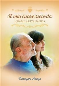 Il Mio Cuore Ricorda Swami Kriyananda (eBook)