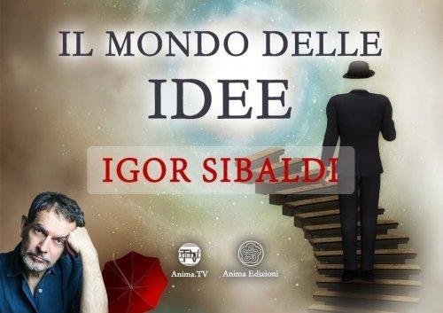 Il Mondo delle Idee (Video Seminario)