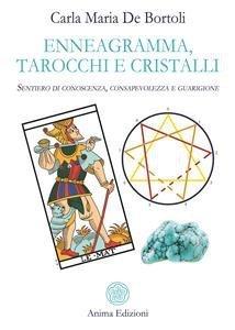 Enneagramma, Tarocchi e Cristalli (eBook)