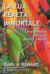 La Tua Realtà Immortale (eBook)