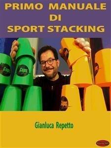 Primo Manuale di Sport Stacking (eBook)